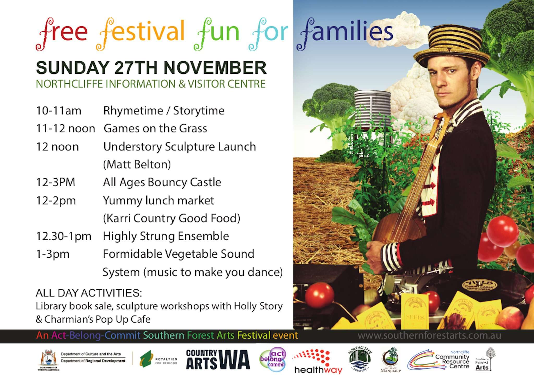 Act-Belong-Commit 2016 Southern Forest Arts Festival - poster for the Free Family Fun Day activities