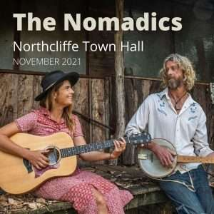The Nomadics set to perform at the Northcliffe Town hall in November 2021 presented by Southern Forest Arts
