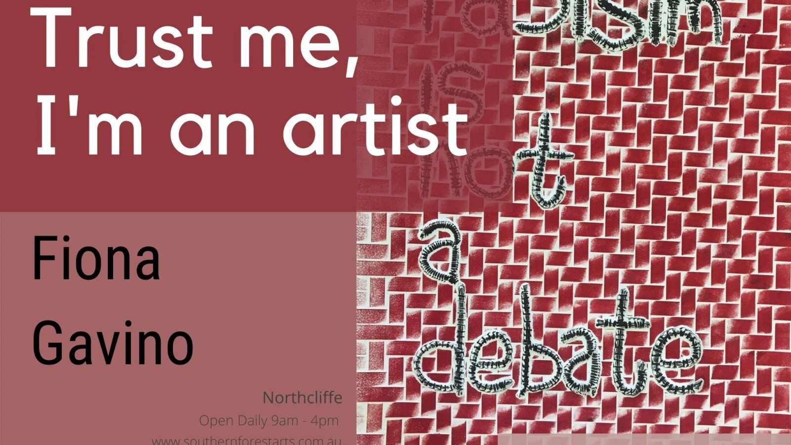 'Trust Me, I'm an Artist' Exhibition by Fiona Gavino at the Painted Tree Gallery, Northcliffe