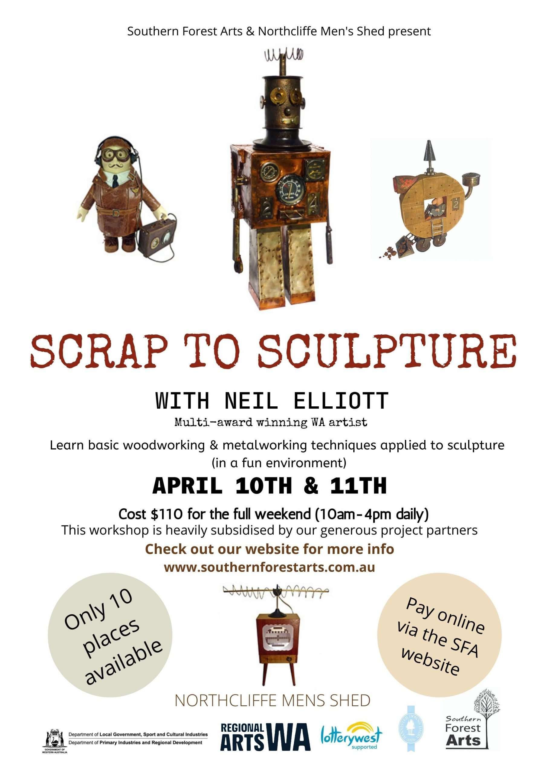 SCRAP-TO-SCULPTURE - Neil Elliot, Northcliffe Mens Shed and Southern Forest Arts