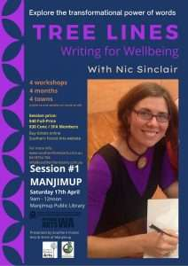 TreeLines - Writing for Wellbeing workshop, with writer, Nic Sinclair, presented by Southern Forest Arts and Manjimup Public Library