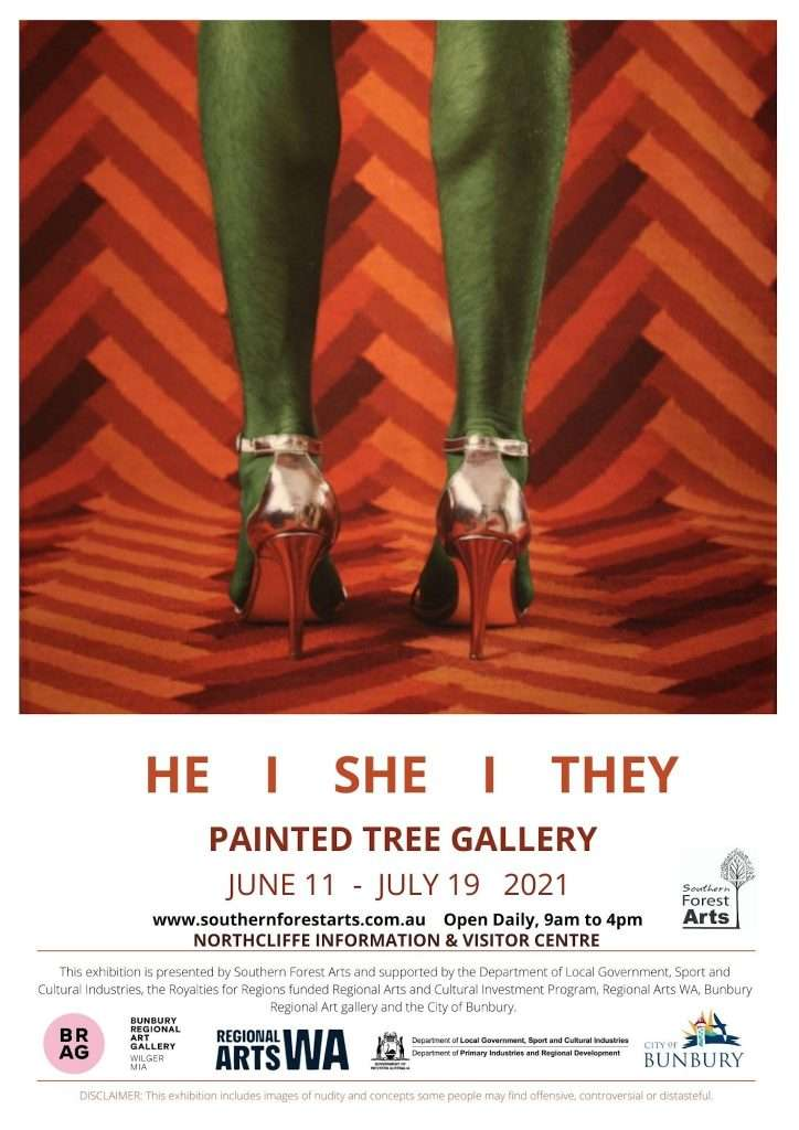 He I She I They exhibition poster Painted Tree Gallery, Northcliffe, Southern Forest Arts 2021