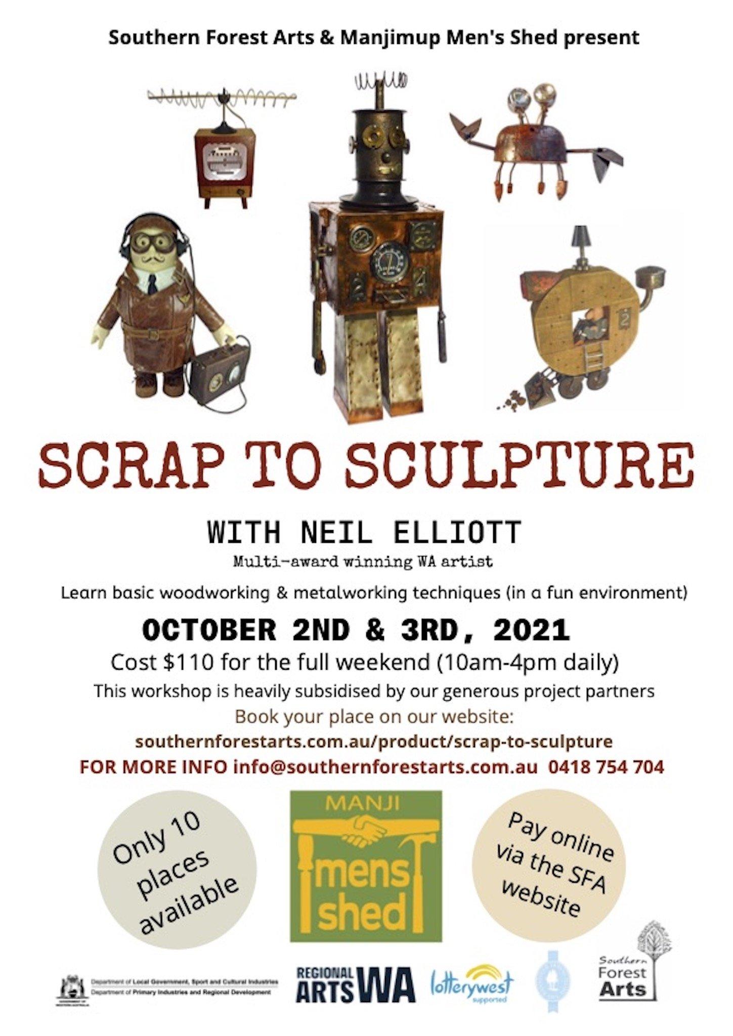 SCRAP TO SCULPTURE WORKSHOP (Manjimup) with Neil Elliott