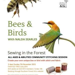 Bees and Birds with Nalda Searles, Northcliffe, by Southern Forest Arts